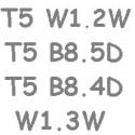 T5 B8.5D B8.4D B8.3D BAX10S W1.2W W1.3W